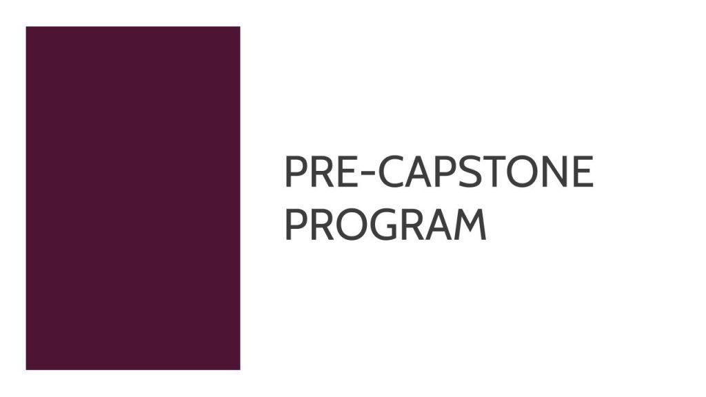 Pre-Capstone Program 2020 3